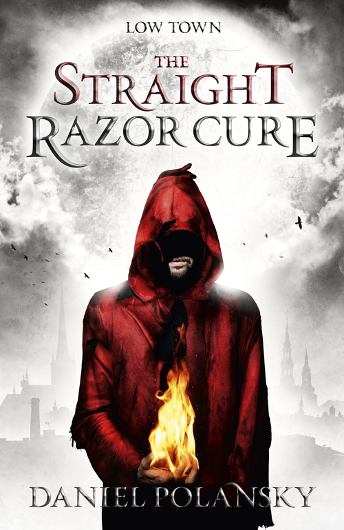 The Straight Razor Cure Daniel Polansky