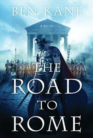 Бен Кейн - Дорога в Рим