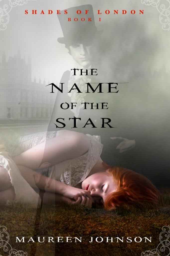 Морин Джонсон - Имя звезды (Тени Лондона - 1)